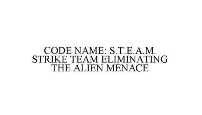 Make It Happen #4: CODE NAME: S.T.E.A.M. Strike Team Eliminating the Alien Menace!