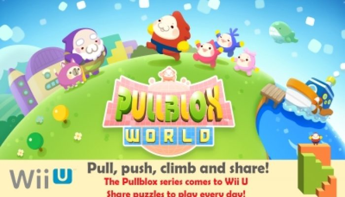 Intelligent Systems director Taku Sugioka announces Pullblox World on Miiverse