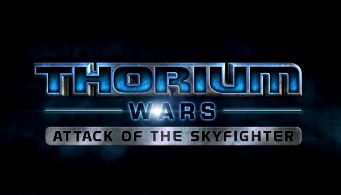 Thorium Wars: Attack of the Skyfighter – E3 Trailer