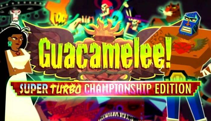 Guacamelee! Super Turbo Championship Edition – Launch Trailer