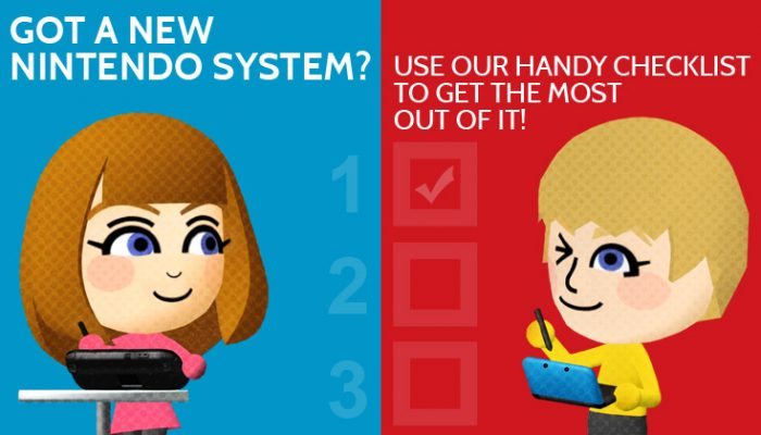 NoA: 'Got a new Nintendo system? Use our handy checklist to get the most out of it!'