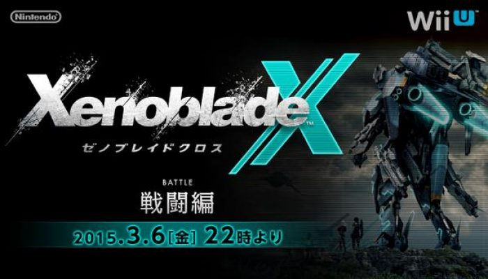 Japanese Xenoblade Chronicles X Battle Stream announced for Friday, March 6 at 10PM Japanese Time
