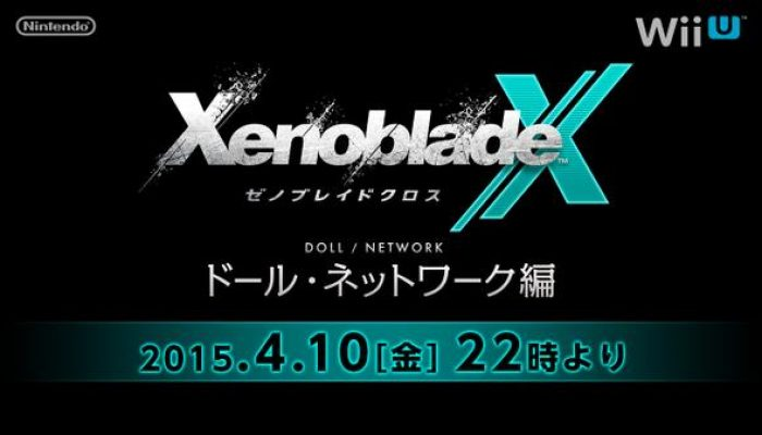 Japanese Xenoblade Chronicles X Doll & Network Stream announced for Friday, April 10 at 10 PM Japanese Time