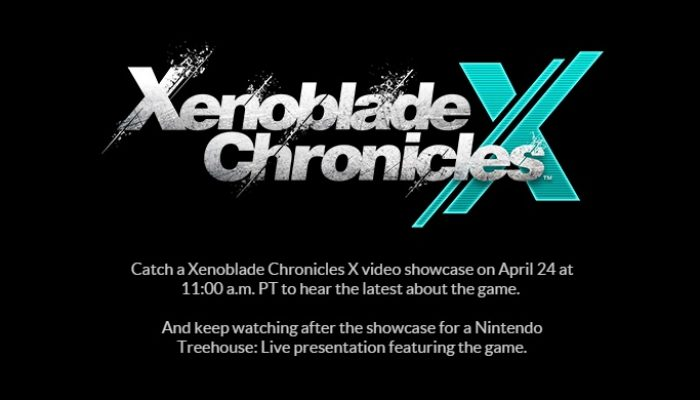 Xenoblade Chronicles X North American video showcase on April 24, 11 AM Pacific