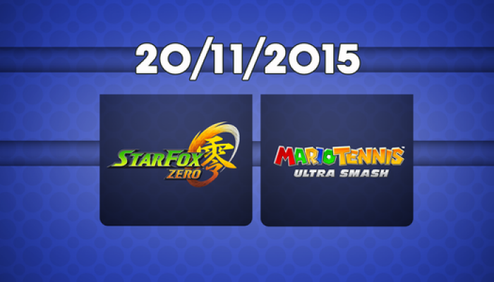 Star Fox Zero and Mario Tennis Ultra Smash European release dates set for November 20