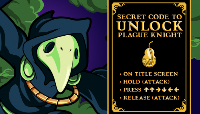 Here's the cheat code to unlock Plague Knight