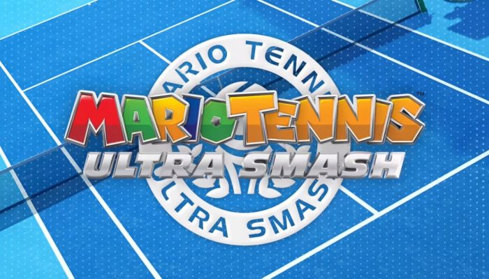 Mario Tennis: Ultra Smash – Love-All Trailer