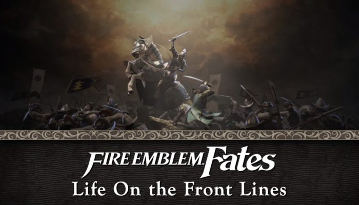 Fire Emblem Fates – Life on the Front Lines Episode 1: The Battle at Hand