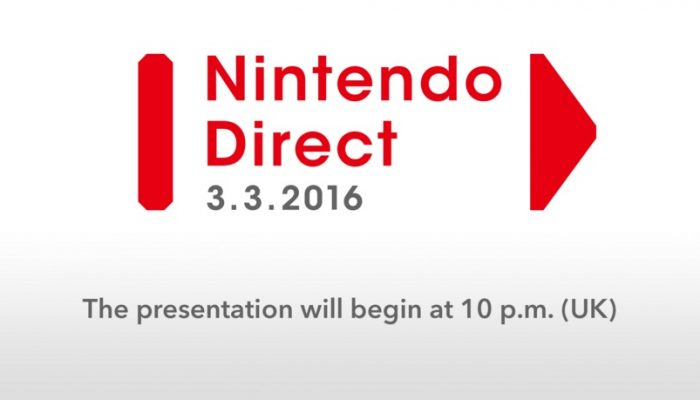 Nintendo Direct airing March 3 at 23:00 CET in Europe