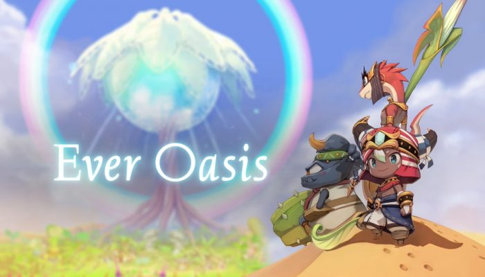 Ever Oasis – Official Game Trailer