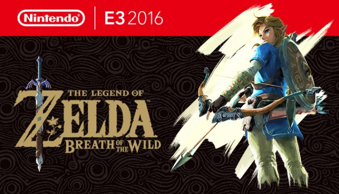 NoA: 'Nintendo highlights The Legend of Zelda: Breath of the Wild during first day of E3'