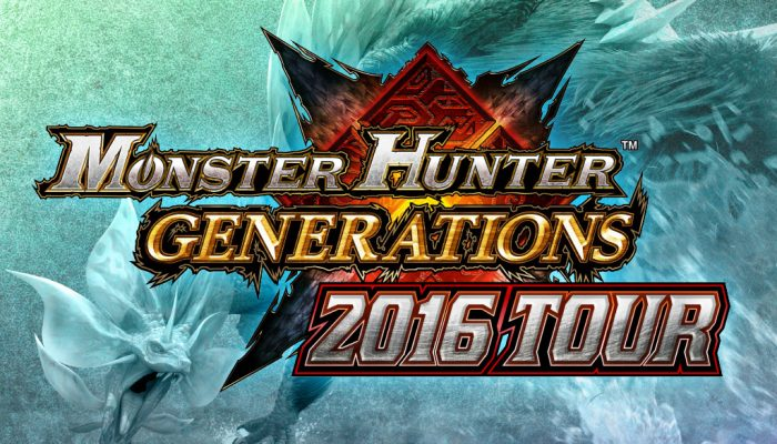 Capcom: 'Monster Hunter Generations 2016 Tour kicks off in Toronto on Aug 6th'