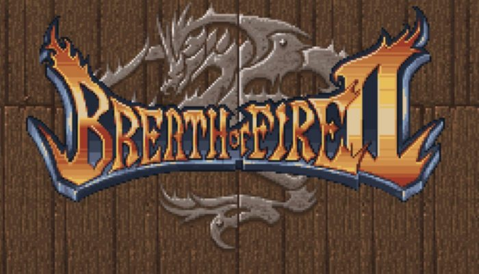 Capcom: 'Breath of Fire II heats up the New Nintendo 3DS Virtual Console!'