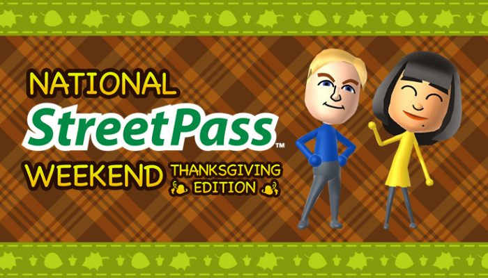 NoA: 'National StreetPass Weekend: Thanksgiving Edition'