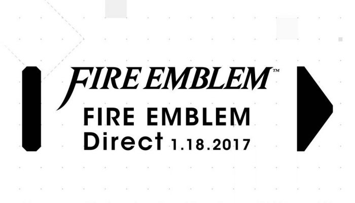 Fire Emblem Direct on January 18 at 2 PM PST
