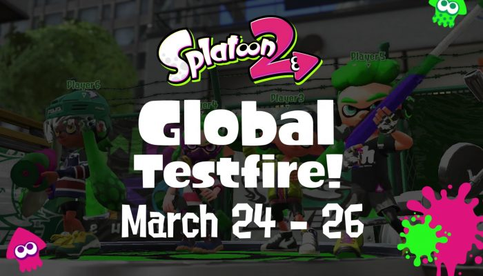 Splatoon 2 – Splatoon 2 Global Testfire