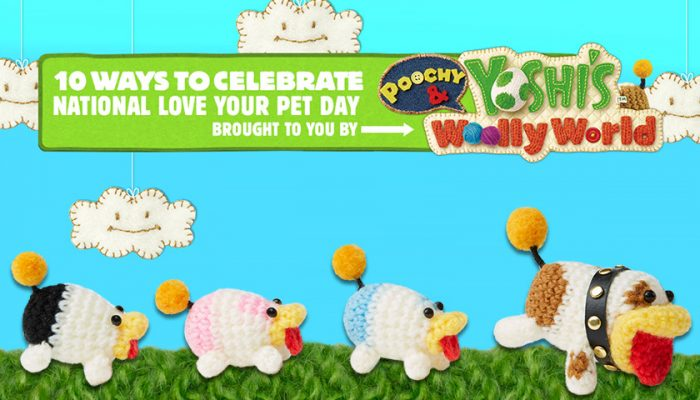 NoA: 'Poochy & Yoshi's Woolly World – National Love Your Pet Day'