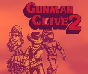 Nindies Celebration Sale Gunman Clive 2