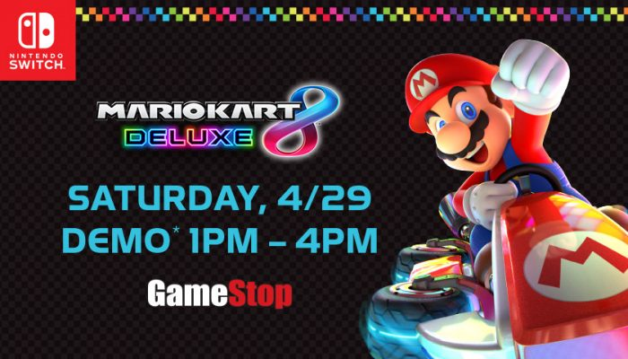 NoA: 'Mario Kart 8 Deluxe demo event at GameStop on 4/29'