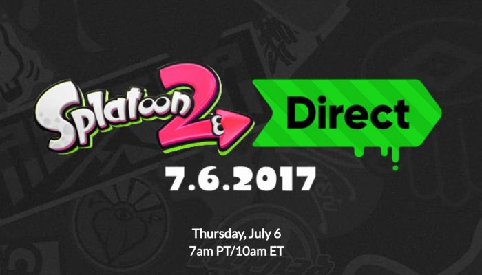 Splatoon 2 Direct announced for July 6 at 7 AM PT