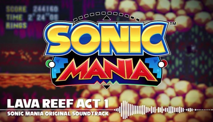 Sonic Mania – Lava Reef Act 1 OST