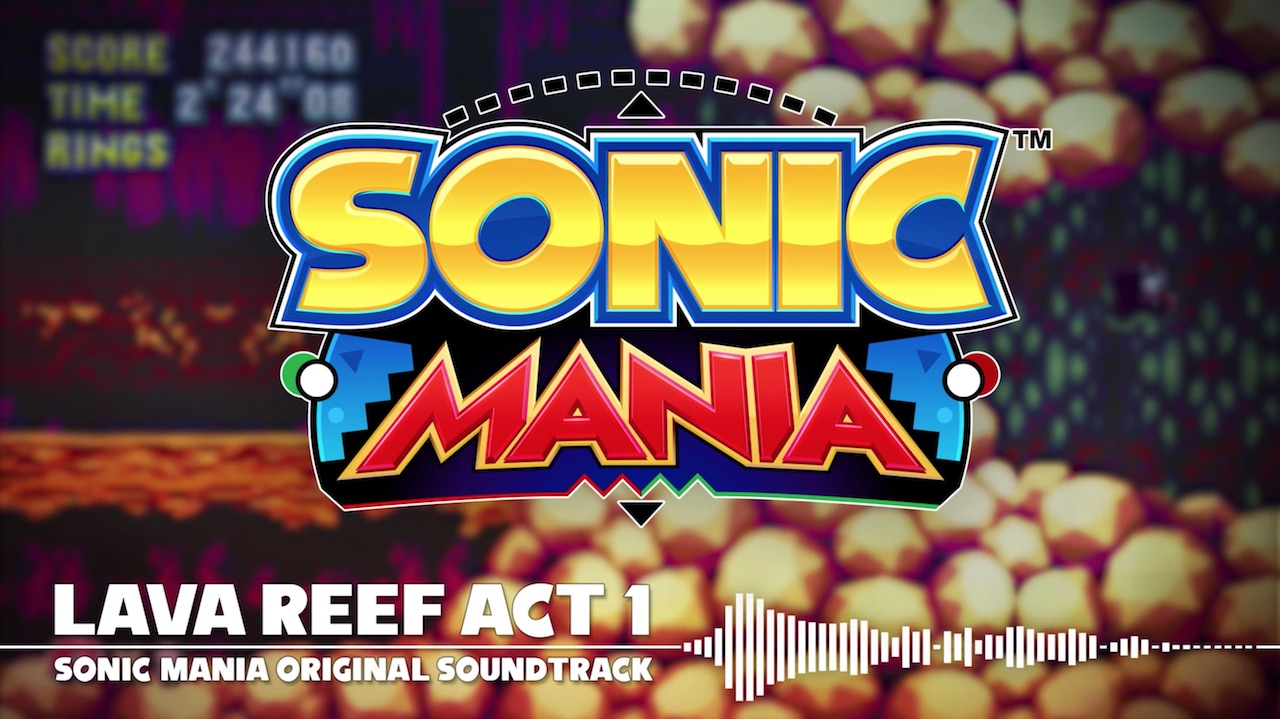 Sonic Mania – Lava Reef Act 1 OST - NintendObserver