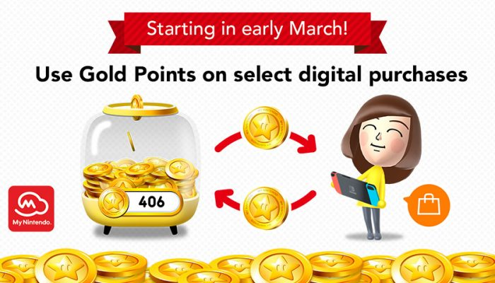 NoA: 'Starting in early March: Redeem Gold Points for eligible digital purchases for the Nintendo Switch system!'