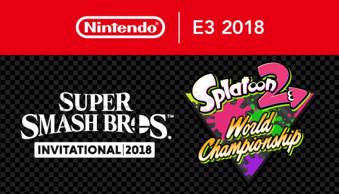 NoA: 'Nintendo hosts Super Smash Bros. Invitational 2018, Splatoon 2 World Championship tournaments'