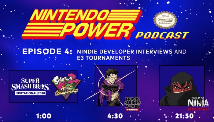 Nintendo Power Podcast Ep. 4 – E3 2018 Tournaments & Travis Strikes Again: No More Heroes Dev. Talk