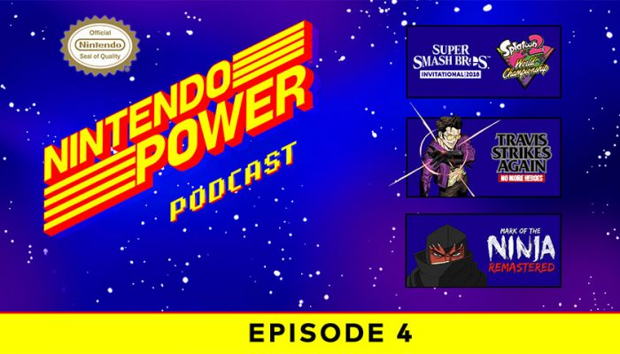 NoA: 'Nintendo Power Podcast episode 4 available now!'