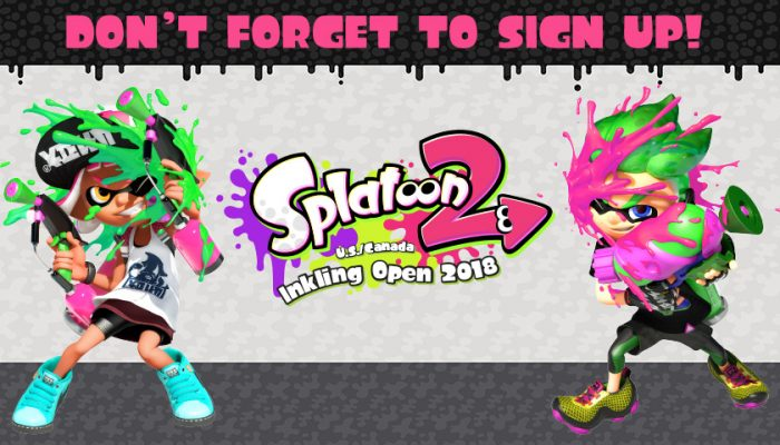 NoA: 'Last chance to sign up for the Splatoon 2 U.S./Canada Inkling Open 2018'