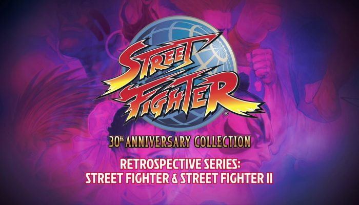 Capcom: 'Street Fighter 30th Anniversary Collection – Retrospective Series: Street Fighter & Street Fighter II'