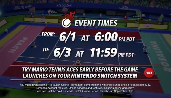 Here are the dates and times of the Mario Tennis Aces Pre-Launch Online Tournament in North America