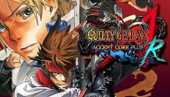 Guilty Gear XX Accent Core Plus R is coming to Nintendo Switch