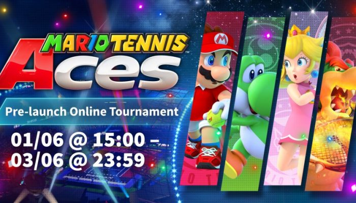 NoE: 'Serve up a storm with the Mario Tennis Aces Pre-launch Online Tournament from June 1st!'