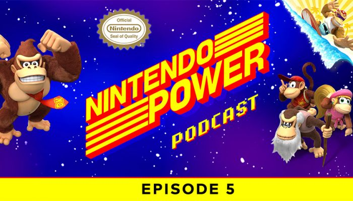 NoA: 'Nintendo Power Podcast episode 5 available now!