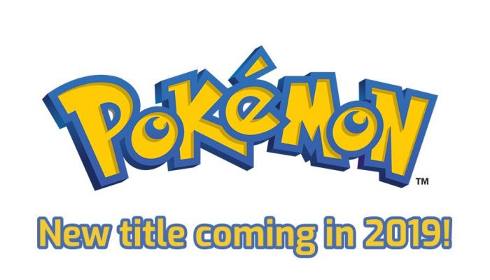 "The ""all-new core series Pokémon RPG title"" is scheduled for the second half of 2019"