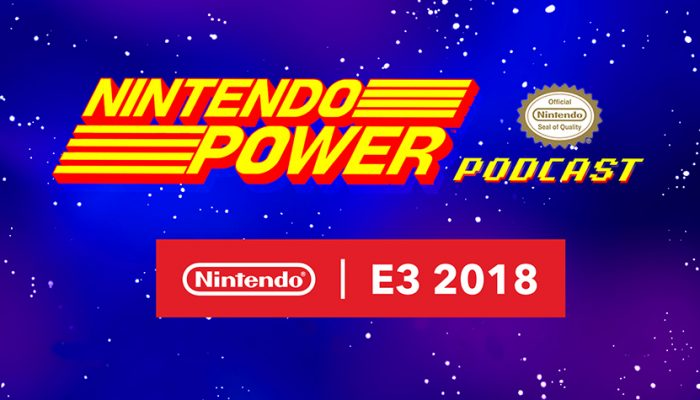 NoA: 'Nintendo Power Podcast episode 6 available now!'