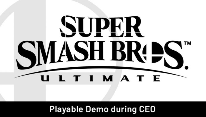 NoA: 'Try out Super Smash Bros. Ultimate at CEO 2018'