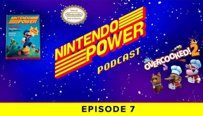 NoA: 'Nintendo Power Podcast episode 7 available now!'