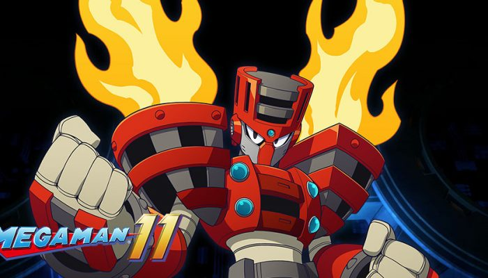 Capcom: 'Torch Man brings the heat to Mega Man 11!'