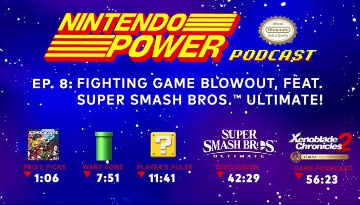 Nintendo Power Podcast Ep. 8 – Fighting Game Blowout, ft. Super Smash Bros. Ultimate!