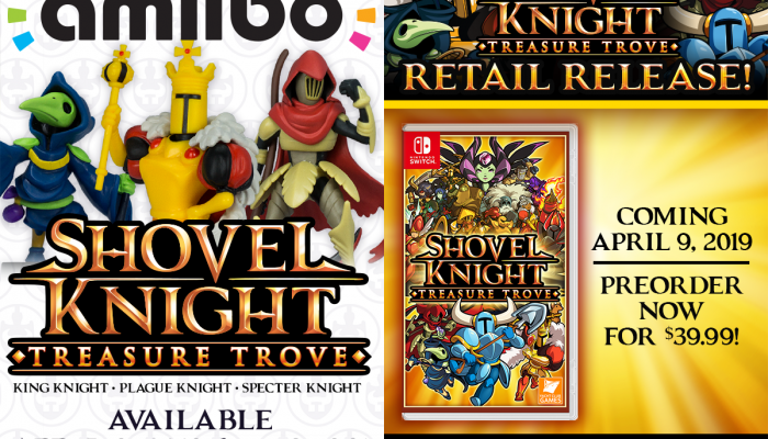 Shovel Knight Treasure Trove and the Treasure Trove amiibo 3-pack are coming to retail on April 9