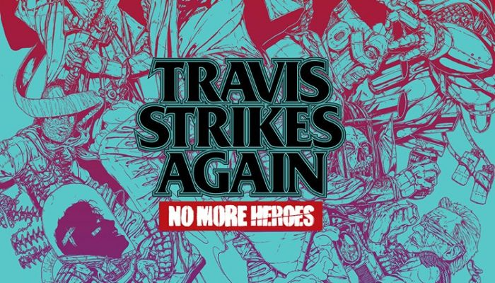 Travis Strikes Again No More Heroes launches January 18 exclusively on Nintendo Switch