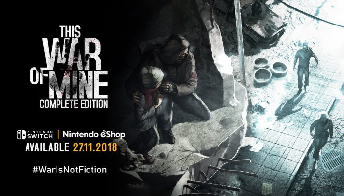 This War of Mine Complete Edition launching November 27 on Nintendo Switch