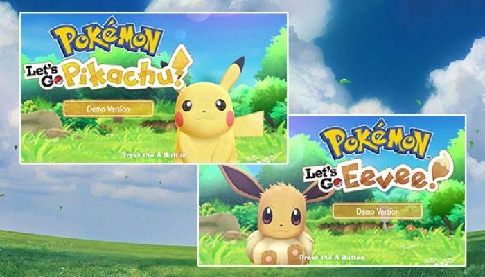 Pokémon: 'Play the Pokémon: Let's Go, Pikachu! and Pokémon: Let's Go, Eevee! Demo Version'