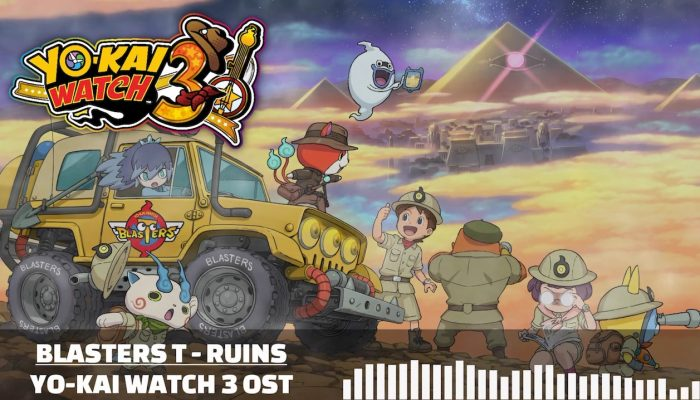 Yo-kai Watch 3 – Blasters T Ruins OST
