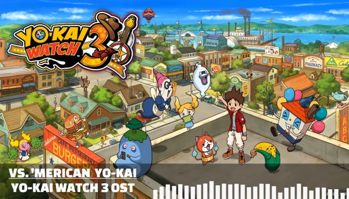 Yo-kai Watch 3 – Vs. 'Merican Yo-kai OST