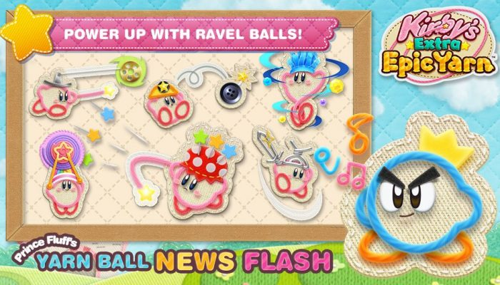 Prince Fluff's Yarn Ball News Flash says Ravel Balls grant Kirby special abilities