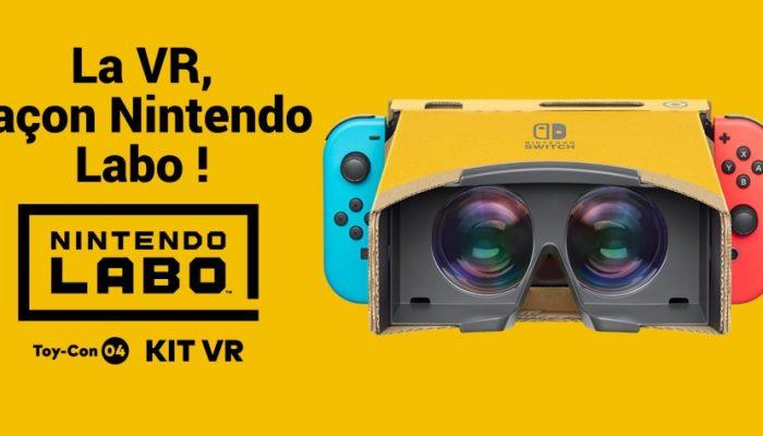 Nintendo France : 'Le Nintendo Labo : kit VR proposera des expériences de réalité virtuelle simples et conviviales dès le 12 avril !'